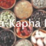 Vata Kapha Balancing Diet: Tips, Food List and Sample Meal Plan